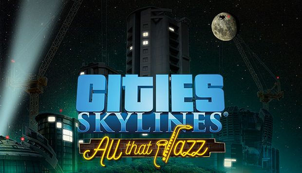 Cities Skylines All That Jazz Update v1 9 2-f1