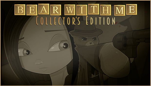 Bear With Me Collectors Edition Free Download
