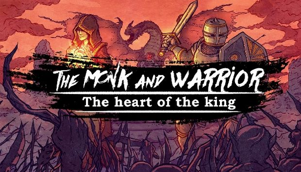 The Monk and the Warrior The Heart of the King