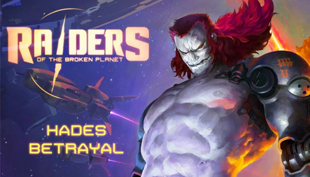 Raiders of the Broken Planet Hades Free Download