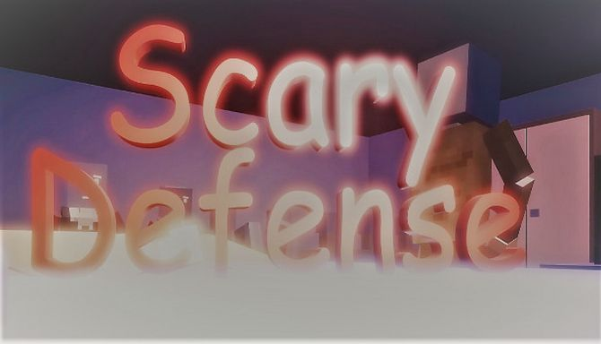 Scary defense Free Download