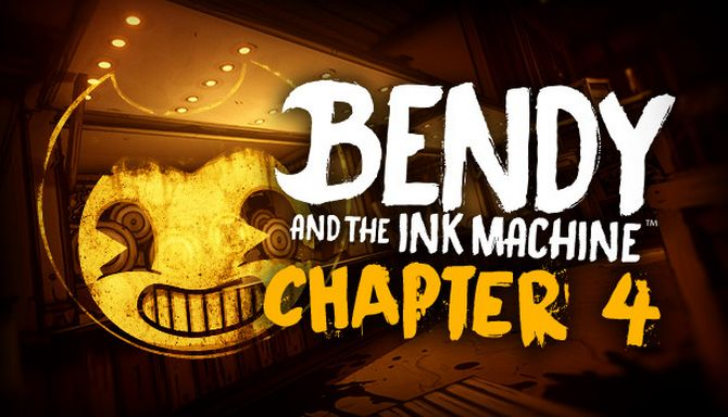 Bendy and the Ink Machine Chapter Four