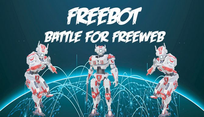 Freebot Battle for FreeWeb Free Download