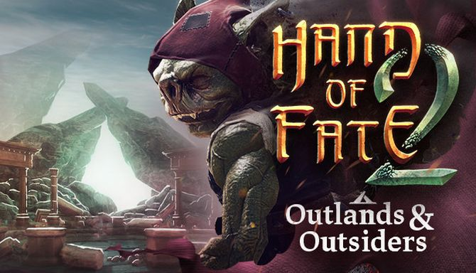 Hand of Fate 2 Outlands and Outsiders Update v1 5 4