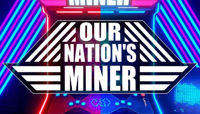 Our Nations Miner Entropy