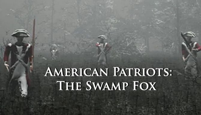 American Patriots The Swamp Fox Free Download