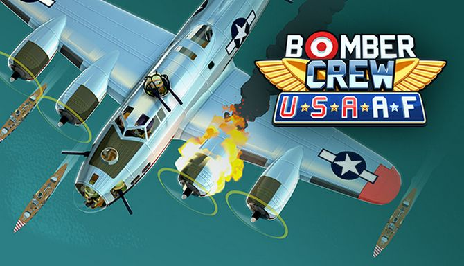 Bomber Crew USAAF Update Build 6018-PLAZA