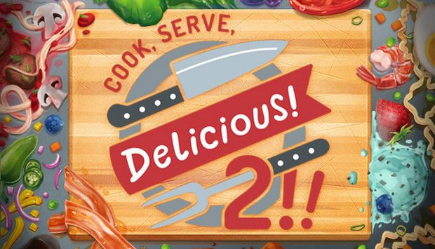 Cook Serve Delicious 2 Free Download