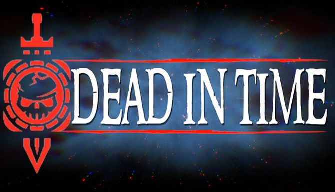 Dead In Time Free Download