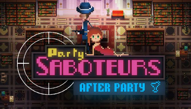 Party Saboteurs After Party Free Download