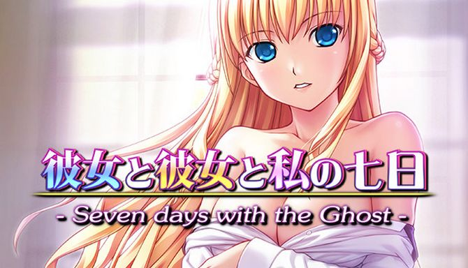 Seven days with the Ghost (Adult Version)