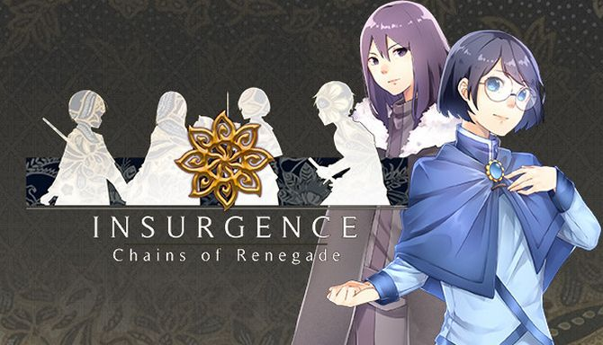 Insurgence – Chains of Renegade