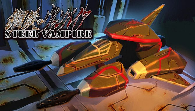 Steel Vampire Free Download