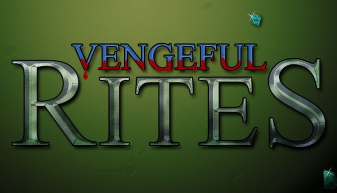 Vengeful Rites Free Download