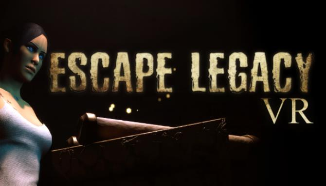 Escape Legacy VR Free Download