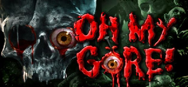 Oh My Gore Free Download