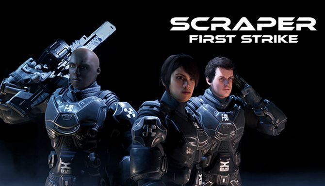 Scraper First Strike Free Download