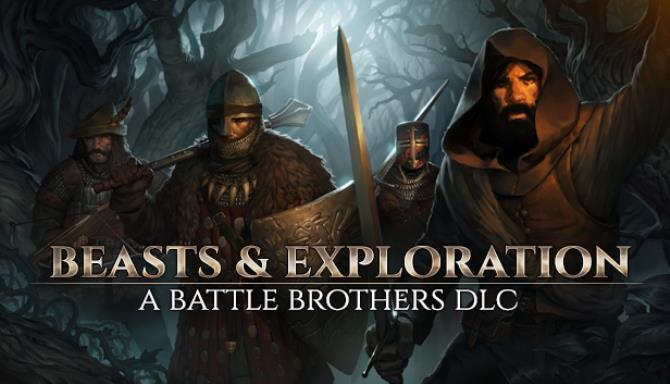 Battle Brothers Beasts and Exploration Update v1 2 0 23 Free Download