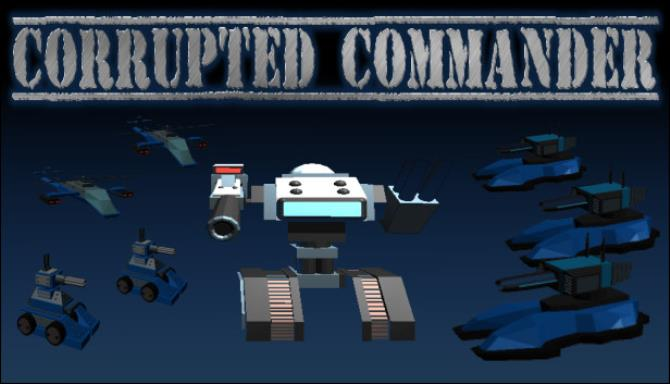 Corrupted Commander Free Download