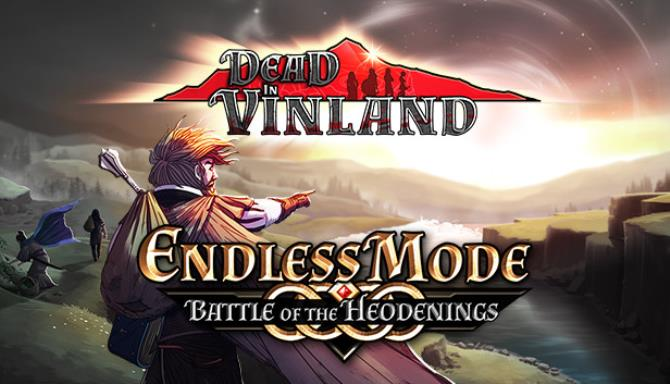 Dead In Vinland Endless Mode Battle Of The Heodenings-CODEX