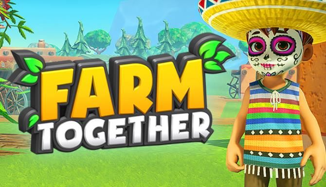 Farm Together Mexico Update 17 incl DLC-PLAZA