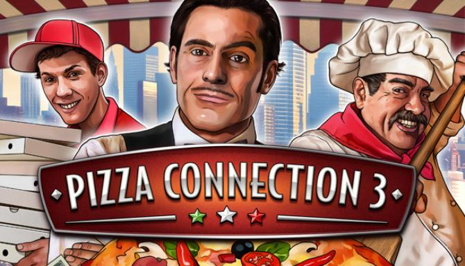 Pizza Connection 3 Fatman Update v20190318-PLAZA