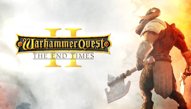 Warhammer Quest 2 The End Times Update v20190516-CODEX