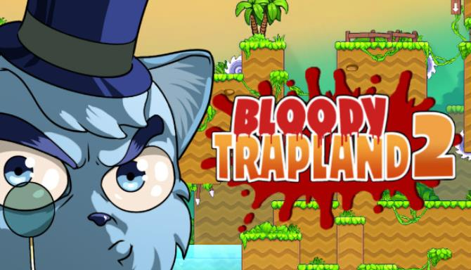 Bloody Trapland 2 Curiosity Free Download