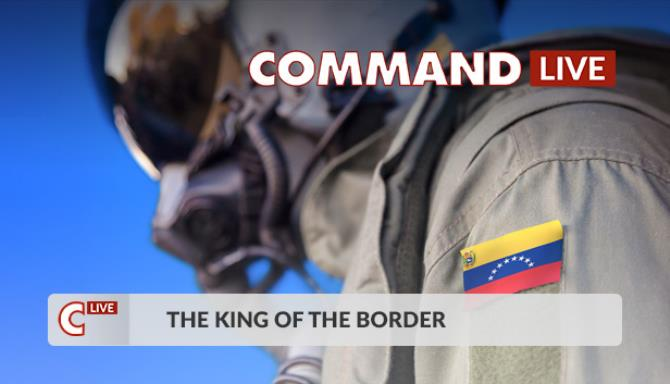 Command LIVE The King of the Border-SKIDROW