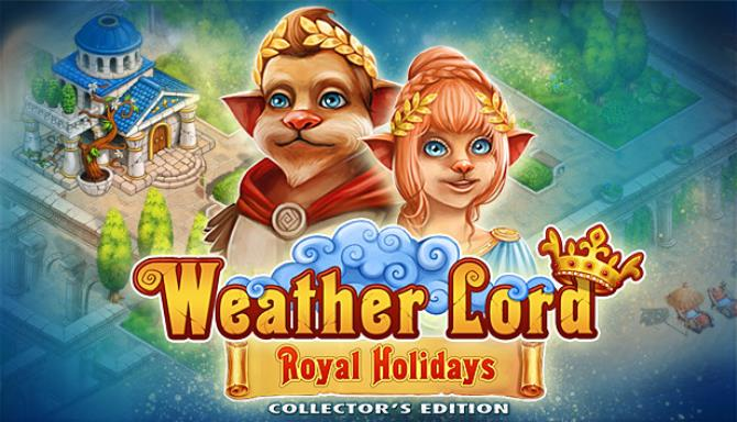 Weather Lord: Royal Holidays Collector's Edition Free Download