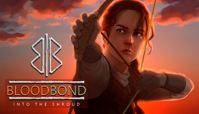 Blood Bond Into the Shroud Free Download