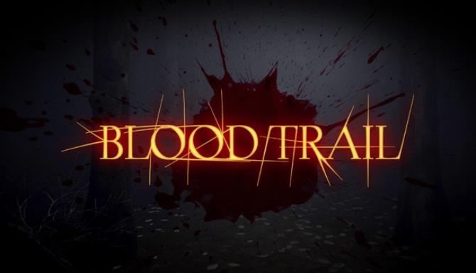 Blood Trail Free Download