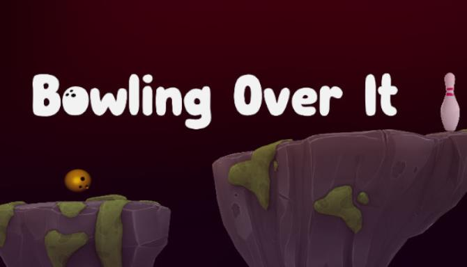 Bowling Over It-DARKZER0