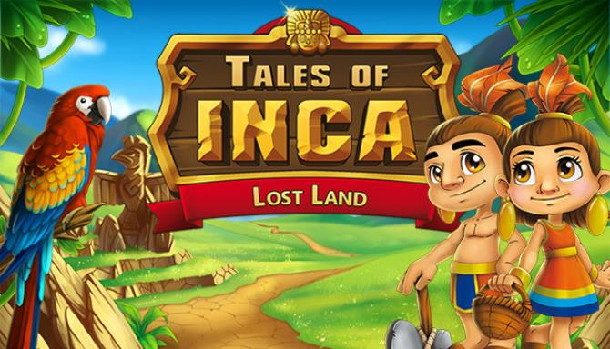 Tales of Inca Lost Land Free Download