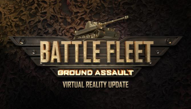 Battle Fleet Ground Assault v1 604 Free Download