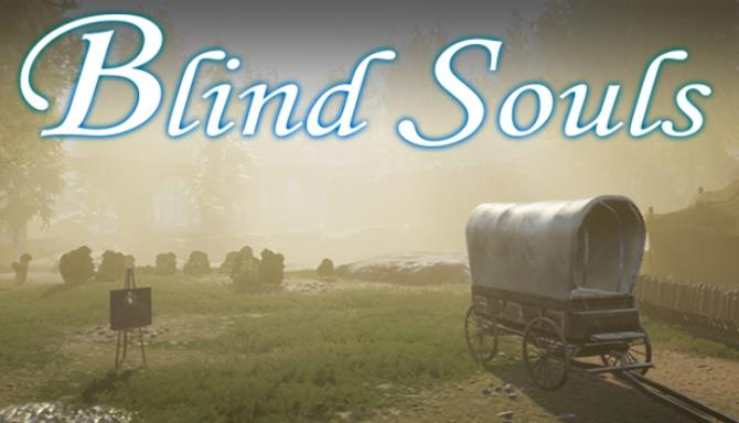 Blind Souls Free Download