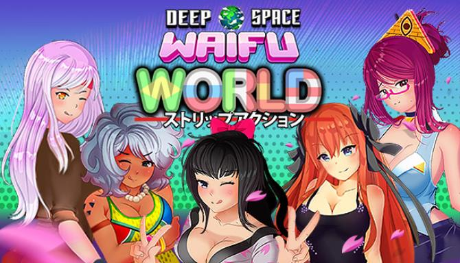DEEP SPACE WAIFU WORLD-DARKSiDERS