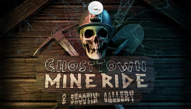 Ghost Town Mine Ride Shootin Gallery Free Download