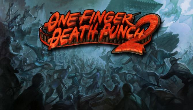 One Finger Death Punch 2 Update Build 0003-PLAZA
