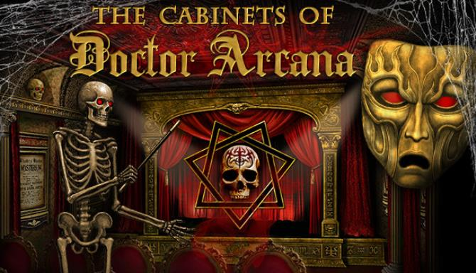 The Cabinets of Doctor Arcana Free Download