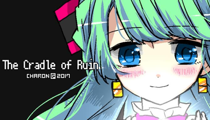 The Cradle of Ruin Free Download
