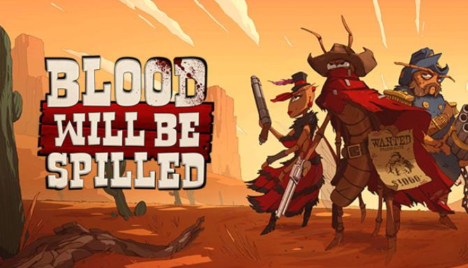 Blood will be Spilled Update v1 2-CODEX