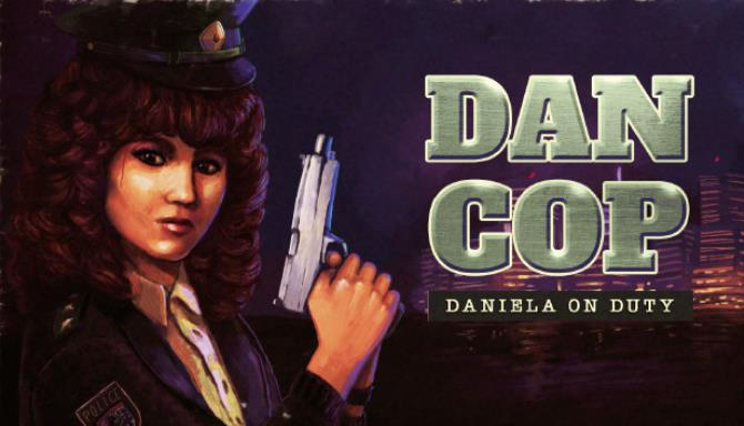 DanCop Daniela on Duty Free Download