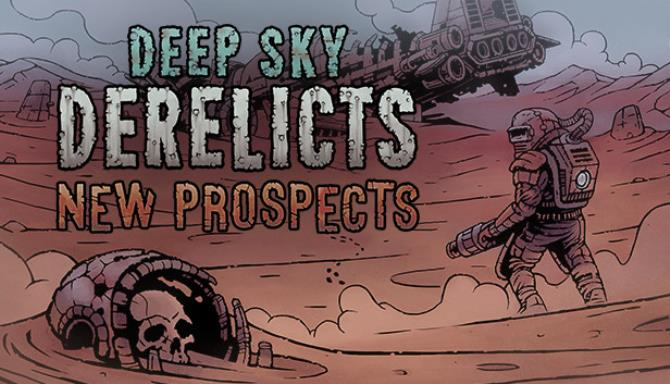 Deep Sky Derelicts New Prospects Update v1 2 2-CODEX