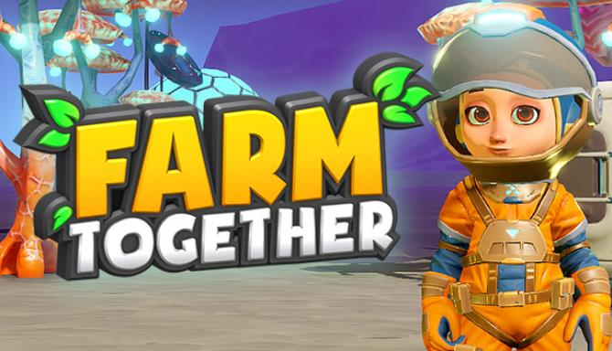 Farm Together Oxygen Update 43-PLAZA