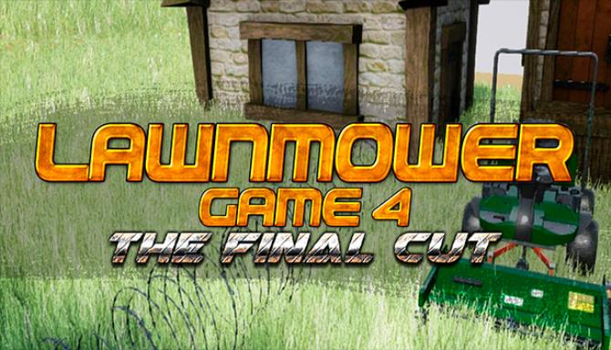 Lawnmower Game 4 The Final Cut Free Download