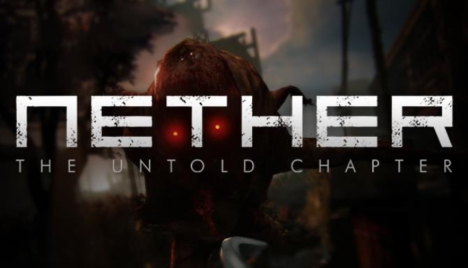 Nether The Untold Chapter Free Download