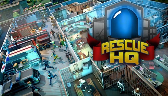Rescue HQ The Tycoon Free Download