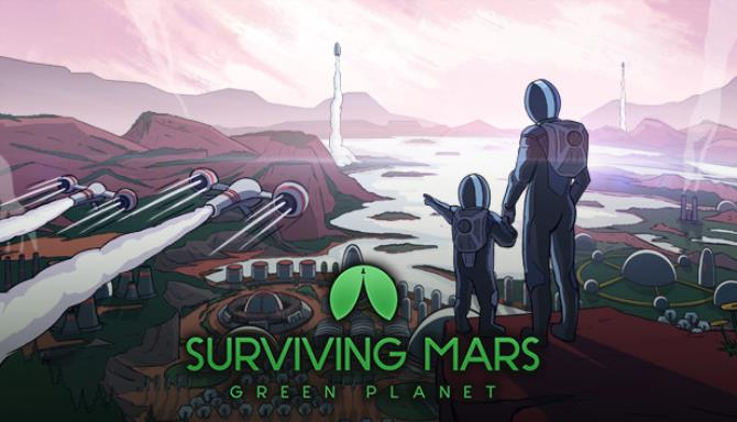 Surviving Mars Green Planet Free Download