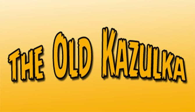 The Old Kazulka Free Download